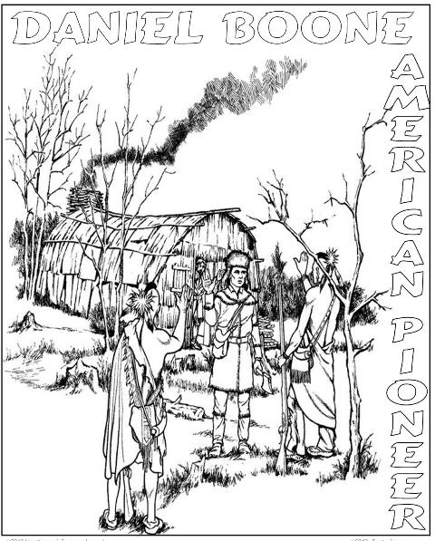 Dnload Here American Pioneer Dnload Here Trail Blazer Daniel Boone Coloring Page